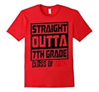 Straight Outta 7th Grade Class Of 2024 Graduation Shirts Red