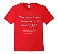 One More Time From Top 5 6 7 8 Funny Dance Tea Shirts Red
