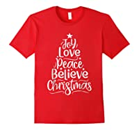 Christmas Shirts Joy Love Peace Believe Xmas Tree Gifts Red