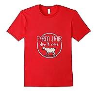Farm Hair Don't Care Farmer Costume Farming Gardening Shirts Red
