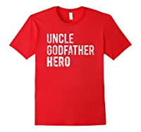 Uncle Cool Awesome Godfather Hero Family Gift Shirts Red