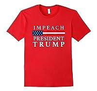 Impeach President Trump Shirts Red