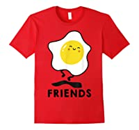 Bacon And Egg Matching Bff Best Friend Bestie S Shirts Red