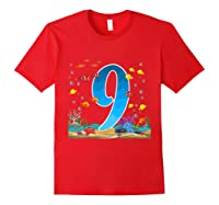 9 Year Old Ocean Birthday Under The Sea Fish 9th Gift Shirts Red