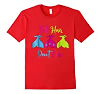 Troll Hair Don't Care Shirts Red