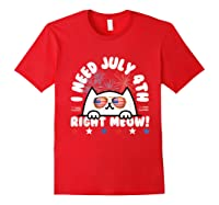 Cat July 4th Independence Day Meow Gift Shirts Red