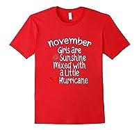 Birthday Gift Idea. Sunshine Hurricane Funny Quote Shirts Red