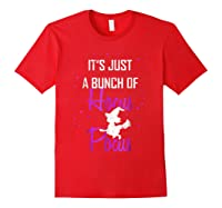 It's Just A Bunch Of Hocus Pocus Funny Witch Gift Shirts Red