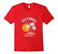 Monterey California, Ca Beach Vacation Gifts Shirts Red