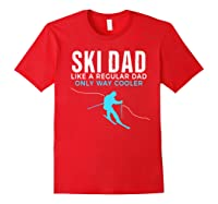 Funny Ski Dad Skier Gift For Shirts Red