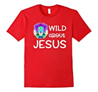 Wild About Jesus Vbs Sunday School Tea Pastor Lion Shirts Red