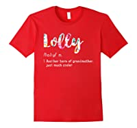 Lolly Definition Shirt Funny Grandma T Shirt Mother Day Gift Red