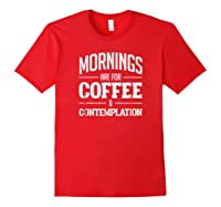 Netflix Stranger Things Mornings Are For Coffee Shirts Red