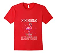 Mimimingo Like A Normal Mimi Only More Fabulous Shirts Red