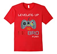 Big Brother Again Leveling Up To Big Bro Gaming Gift Shirts Red