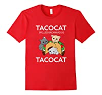 Tacocat Spelled Backwards Is Tacocat Funny Kitty Cat T-shirt Red
