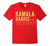 Kamala Harris For The People, President 2020 Shirts Red