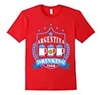 Beer Argentina Drinking Team Casual Argentina Flag T-shirt Red