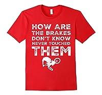 Stunt Bmx Bandits Bike Riding Quotes Tee T Shirt Gift Idea Red