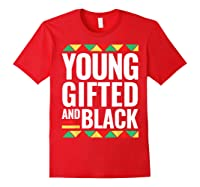 Black History Gifted Shirts Red