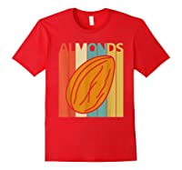 Vintage Retro Almonds Almond Nuts Gift Shirts Red