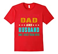 I Have Two Titles Dad And Husband Fathers Day Gift Shirts Red