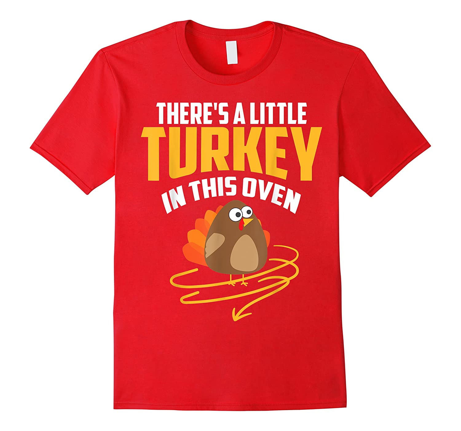 There's A Little Turkey In This Oven Shirt Thanksgiving Gift