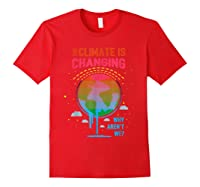 Climate Change Warming Awareness Earth Day T-shirt Red