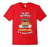 S Gambling Retiree T Shirt Funny Casino Shirts Red