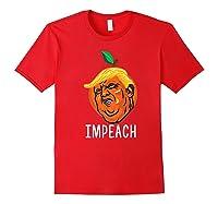 Anti-trump Impeach Trump T-shirt Parody Red