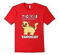 Tacocat Spelled Backwards Taco Cat Tacos Food Shirts Red