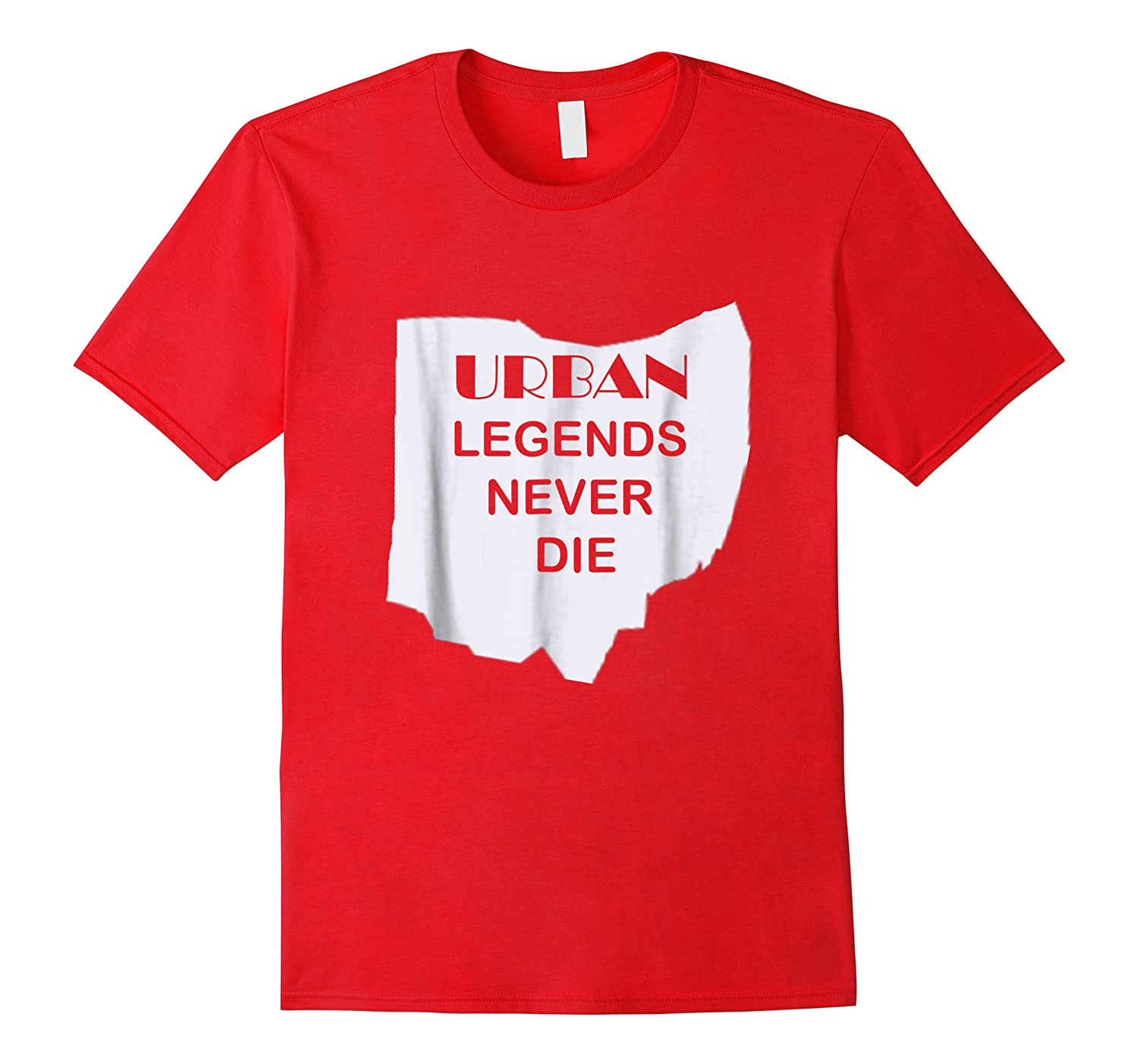 Ohio State Urban Legends Never Die Ohioan Shirts
