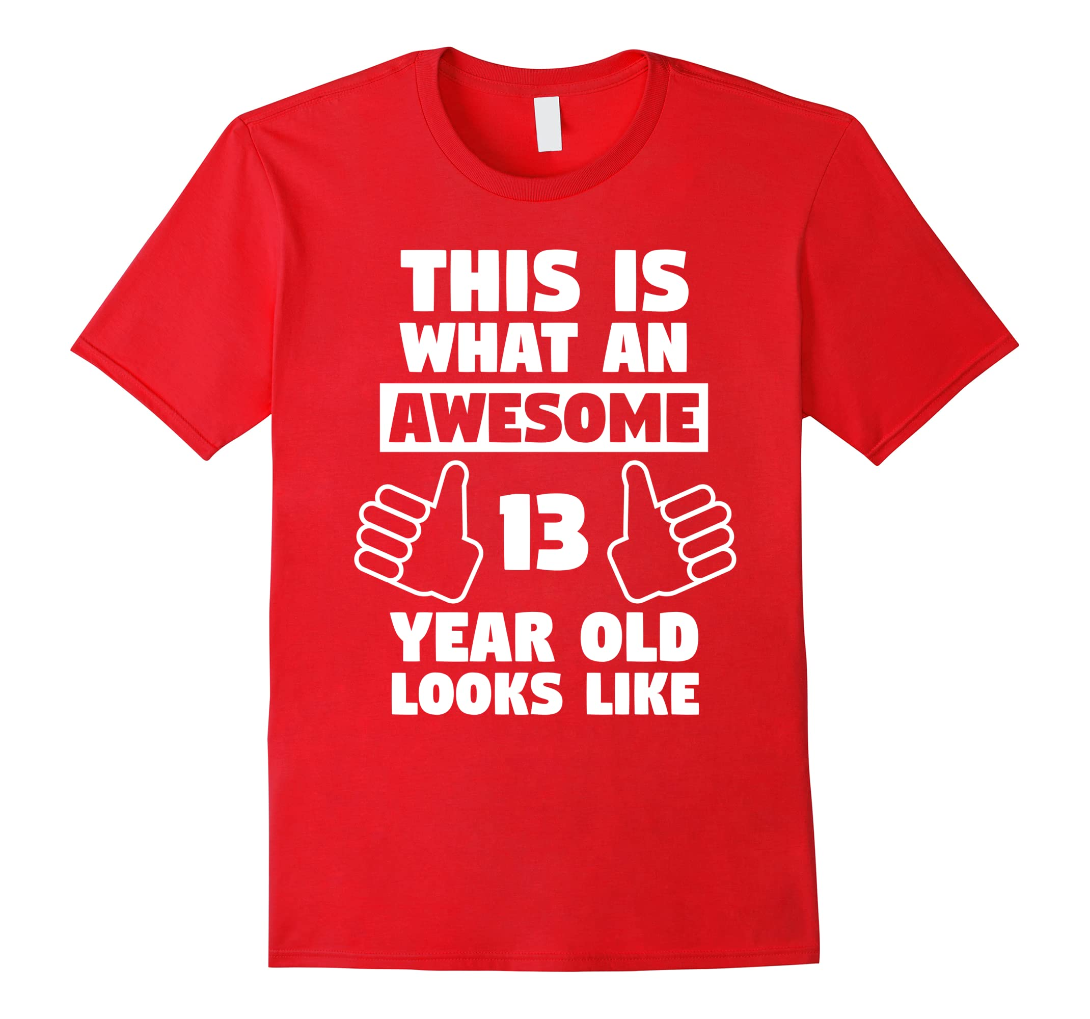 Awesome 13 Year Old Birthday Gift Funny 13th Shirt Ah My One Ahmyshirt