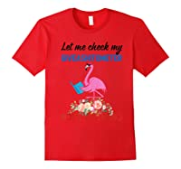 Let Me Check My Giveashitometer Nope Nothing Flamingo Shirts Red