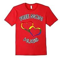 Free Mom Hugs Rainbow Heart Lgbt Pride Month Shirts Red