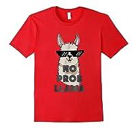 No Prob No Drama Mama Alpaca Corn Shirts Red