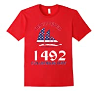 Discovered 1492 Columbus Day Shirts Red