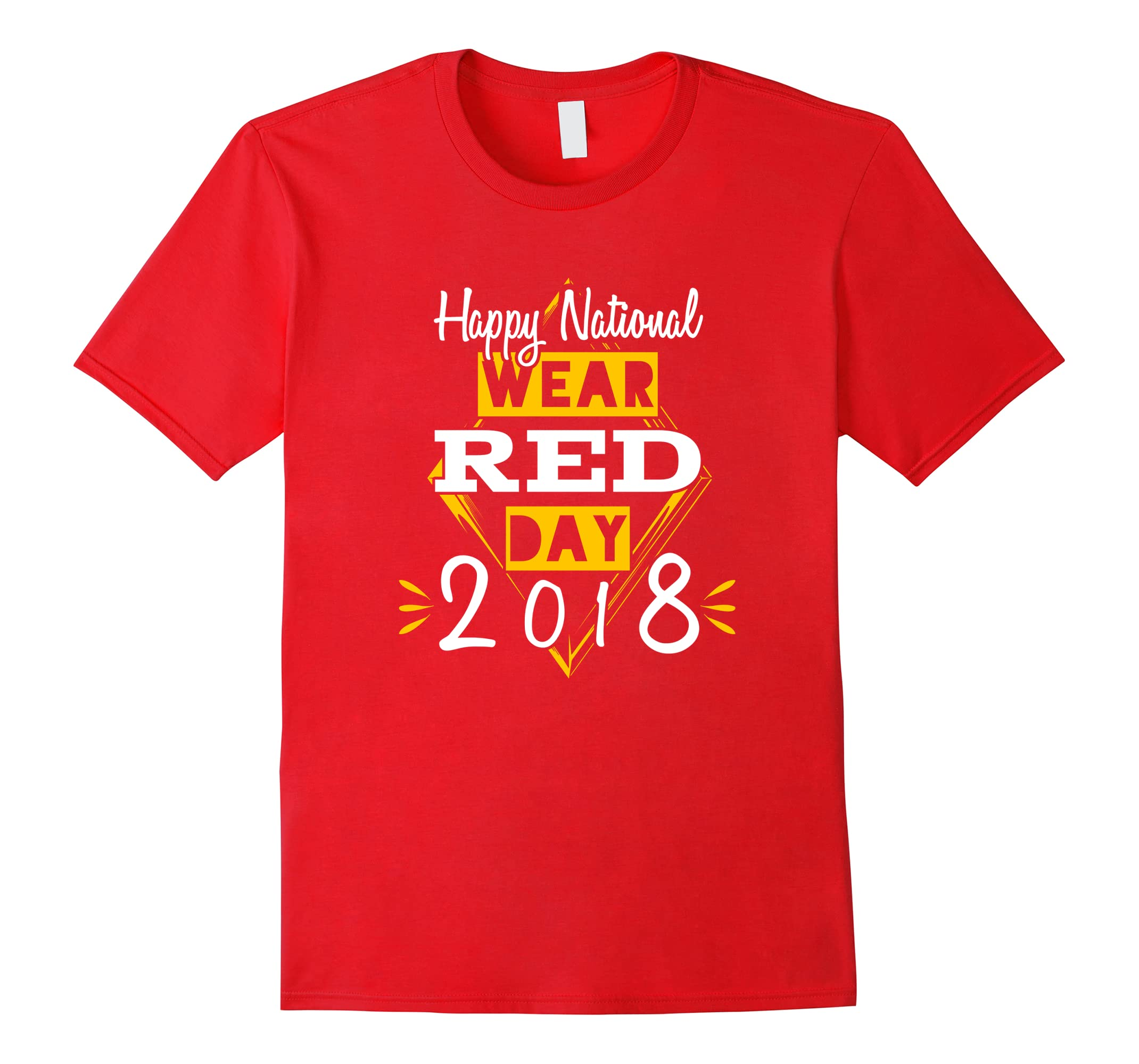 Happy National Wear Red Day 2018 Shirt-ah my shirt one gift