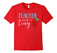 Tea Of Tiny Humans Best Tea Gift Shirts Red