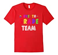 Seventh 7th Grade Team Squad Last Day Of School T Shirt Gift Red