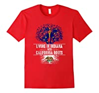 Indiana Home California Roots State Tree Flag Gift Shirts Red