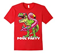 Pool Party T Rex Dinosaur Flamingo Float Summer Gift Shirts Red