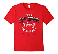 Gallagher Name T Shirts It S A Gallagher Thing Red