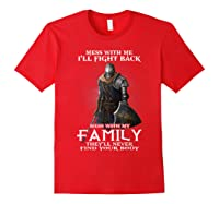 Mess With My Family Knight Tshirt Red