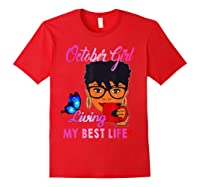 October Girl Living My Best Life Woman Shirts Red
