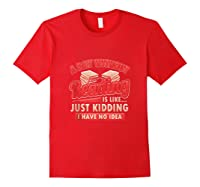 Book Lovers Day Without Reading Is Like Librarian Gift Shirts Red