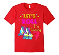 Let's Roll I'm Turning 7 Roller Skate 7 Birthday Shirts Red