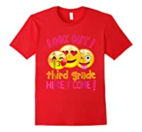 Look Out Third Grade Here I Come Shirt Red