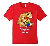 Stepdad Bear Proud Dad Lgbt Gay Pride Lgbt Dad Gifts Shirts Red