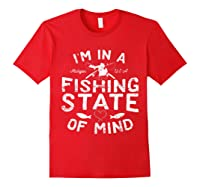 Michigan I'm In A Fishing State Of Mind Vacation Shirts Red